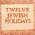 Twelve Jewish Holidays (Calendar)l